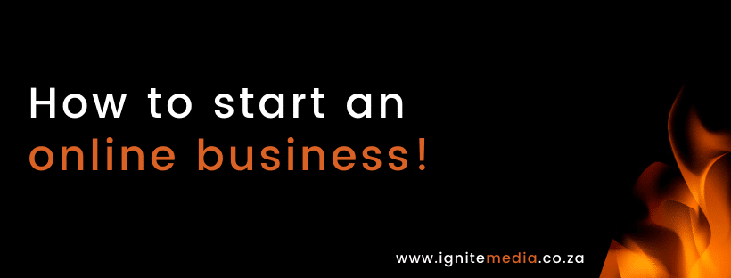 How to start an online business. It's easier than you think